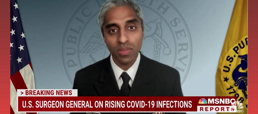 Surgeon General to Vaxxed MSNBCers: Wear Masks at Home!